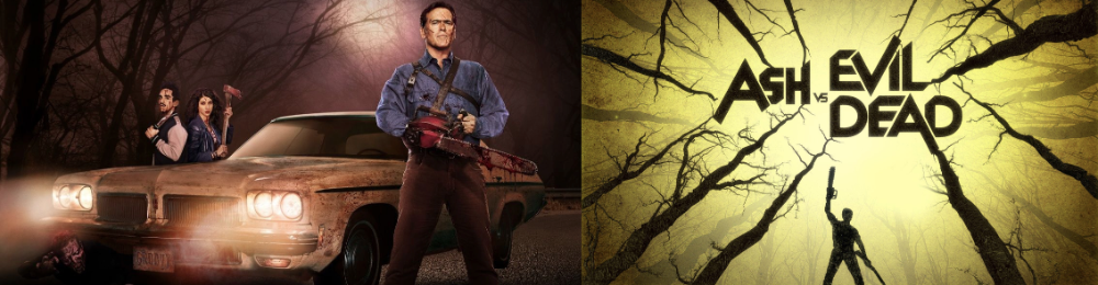 Two posters for Ash vs. Evil Dead