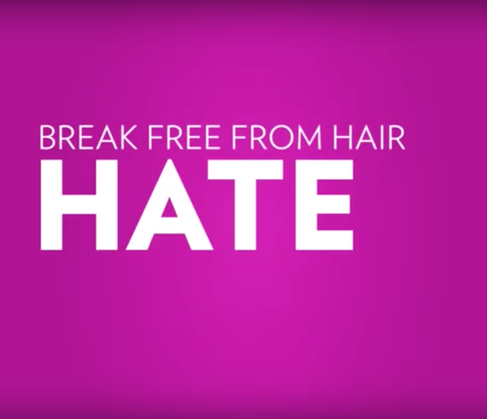free from hair hate