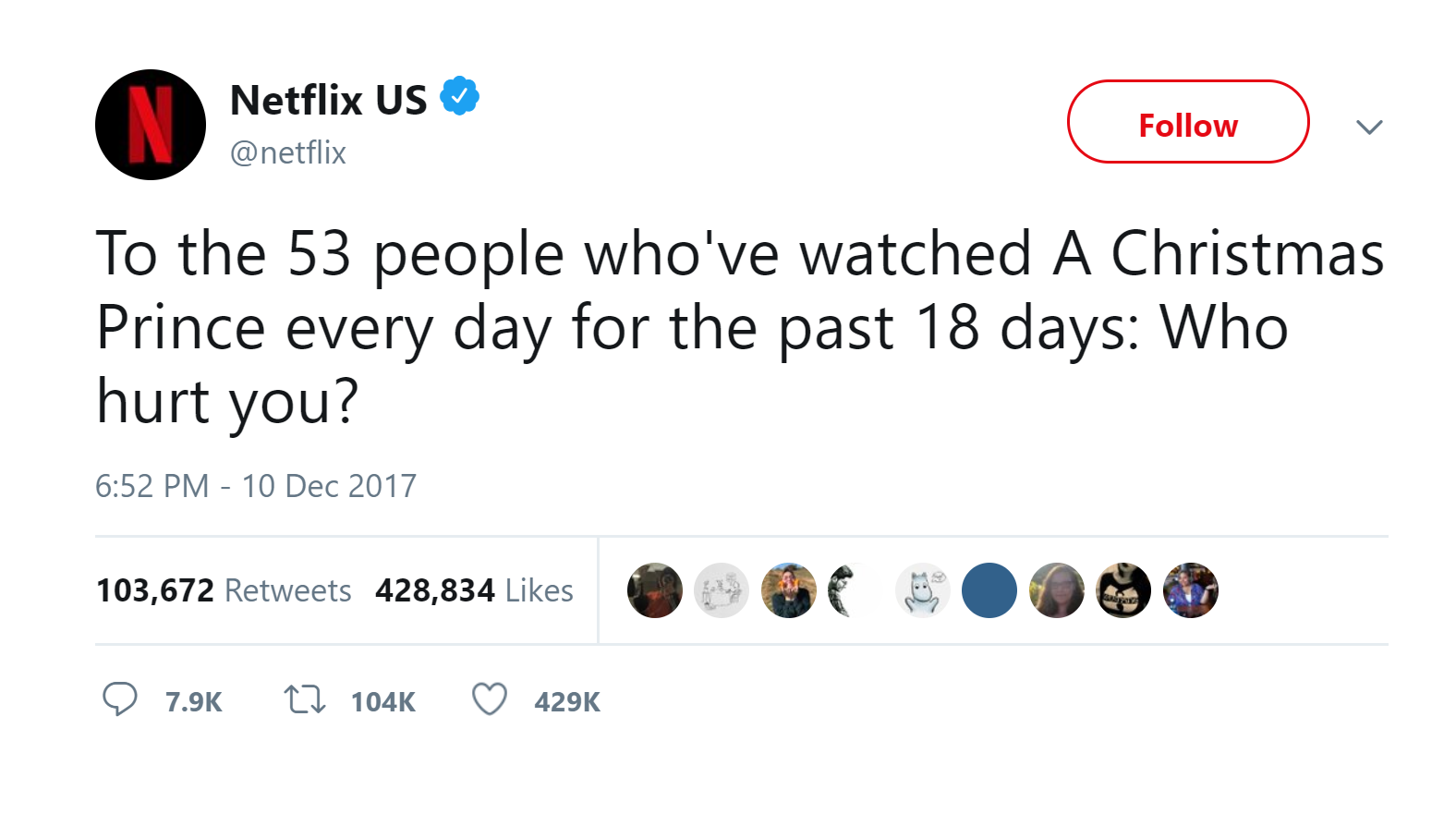 Netflix tweeted about users watching the movie A Christmas Prince 18 days in a row.