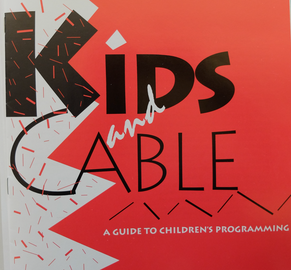 Promotional guide produced by the cable industry to promote their quality kids' programming. CC75 folder 6. The Cable Center, Denver, CO.
