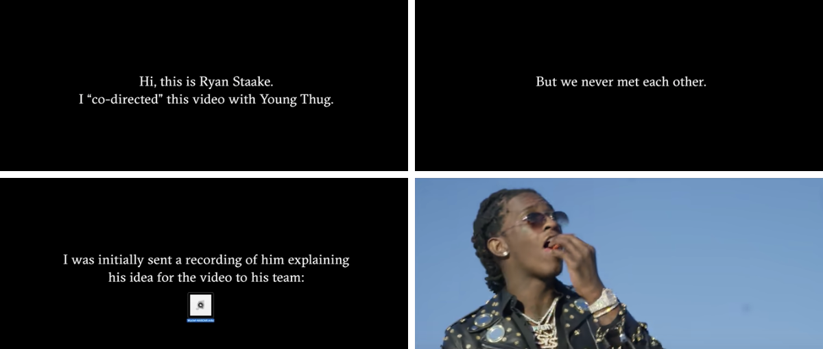 Staake tells the story of his failed shoot with title cards (and some footage from Young Thug). Four screenshots taken by author and arranged in block per request.