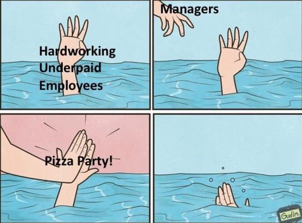 Meme depicting the uselessness of meaningless gestures from employers who refuse to give actual help to their struggling employees