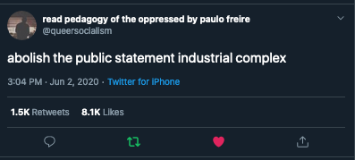 tweet that reads 'abolish the public statement industrial complex'