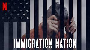 Poster art for Netflix's Immigration Nation