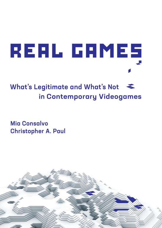 Real Games written by Consalvo and Paul